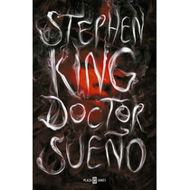 Doctor Sueño (2a Parte Del Resplandor)... Stephen King Hm4
