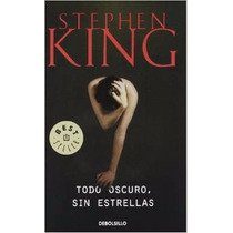 Todo Oscuro Sin Estrellas Stephen King Español