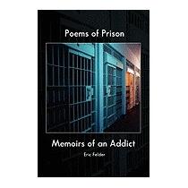 Poems Of Prison, Eric Felder
