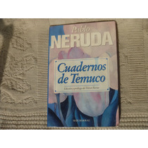 Pablo Neruda, Cuadernos De Temuco¿, Seix Barral, México, 19