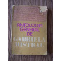 Antologia General De Gabriela Mistral-ilustrado-año 1922-op4