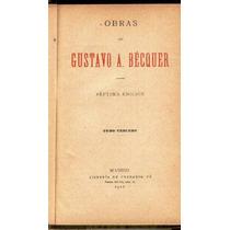 Bécquer. Obras. Tomo 3.1911. Libro Antiguo.