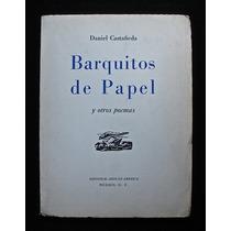 Barquitos De Papel Y Otros Poemas - Daniel Castañeda