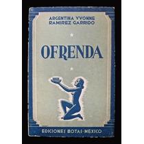 Ofrenda - Argentina Yvonne Ramírez Garrido