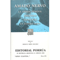 La Amada Inmovil - Amado Nervo