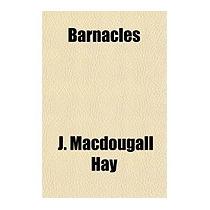 Barnacles, J Macdougall Hay