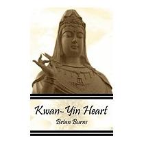 Kwan-yin Heart, Brian Burns