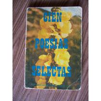 Cien Poesías Selectas-aut-editores Mex.unidos-rgl