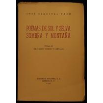 Poemas De Sol Y Selva, Sombra Y Montaña - J. Esquivel Pren