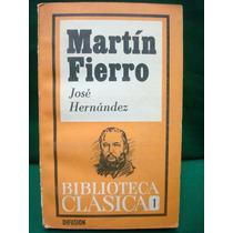 José Hernández, Martín Fierro.