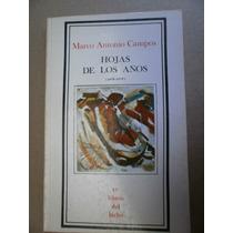 Marco Antonio Campos Hojas De Los Años Premia Mexico 1a Ed