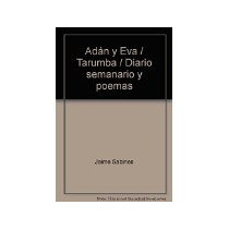 Libro Adan Y Eva Tarumba Semanario Y Poemoas En Prosa *cj