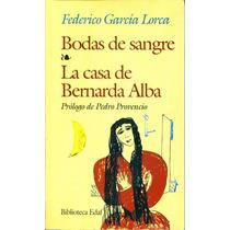 Bodas De Sangre / Casa De Bernarda Alba - Garcia Lorca/ Edaf