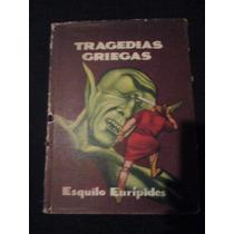 Tragedias Griegas Esquilo Y Euripides Libro Antiguo