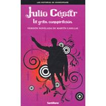 Julio Cesar La Gran Conspiracion Bachillerato - Martin Casil