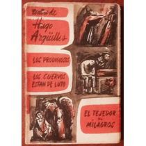 Teatro De Hugo Argüelles 3 Obras Edición. 1961