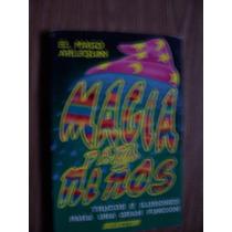 Magia Para Niños-ilust-trucos-ilusiones-aut-el Mago Arlequín