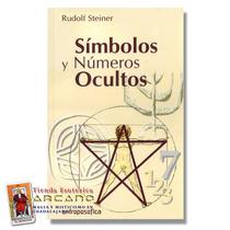 Simbolos Y Numeros Ocultos - Rudolf Steiner