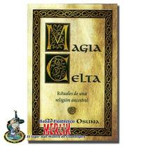 Magia Celta - Rituales De Una Religión Ancestral