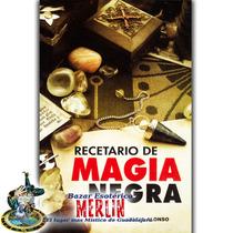 Libro Recetario De Magia Negra - 85 Páginas