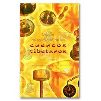 Libro De Aplicación De Cuencos O Tazones Tibetanos