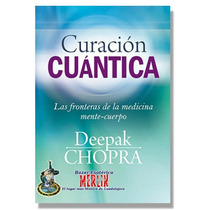 Curacion Cuantica - Deepak Chopra