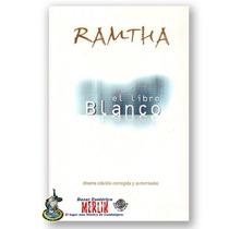 Libro Blanco - Ramtha - Conócete A Ti Mismo