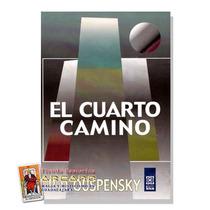 El Cuarto Camino - P. D. Ouspensky