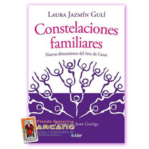 Constelaciones Familiares - Dimensiones Del Arte De Curar