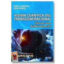 Vision Cuantica Del Transgeneracional - 256 Paginas
