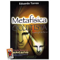 Metafisica Ocultista - Eduardo Torres