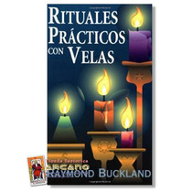 Rituales Practicos Con Velas