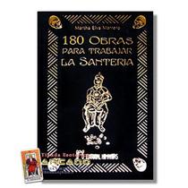 180 Obras Para Trabajar La Santeria - 171 Paginas