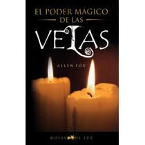 Libro El Poder Mágico De Las Velas - Rituales Y Hechizos