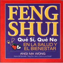 Feng Shui En La Salud Y El Bienestar / Libro De Bolsillo