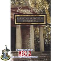 Las Antiguas Escuelas De Sabiduría - Ramtha
