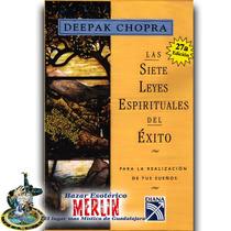 Libro Las 7 Leyes Espirituales Del Éxito - Deepak Chopra