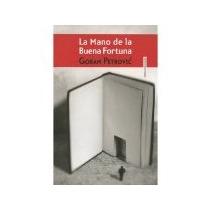 Libro La Mano De La Buena Fortuna *cj