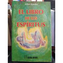 El Libro De Los Espíritus:allan Kardec