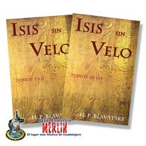Isis Sin Velo 2 Libros Con 4 Tomos - H.p Blavatsky