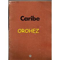 Catálogo De Agencia Oficial Vehículo Vw Caribe 1980