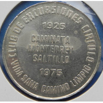 Medalla Mexico Circulo Mercantil De Monterrey Plaza 1 Onza