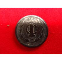 Moneda Un Centavo 1905