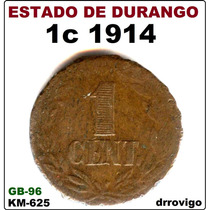 1 Cent. 1914 Estado De Durango