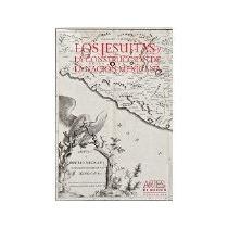 Libro Los Jesuitas Y La Construccion De La Nacion Mexicana N