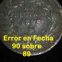 Moneda 1 Centavo 1890 Sobrefecha 1890/89 Republica Porfirio