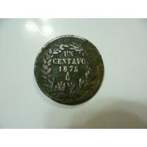 Antiguo Centavo Año 1875 Ga. Mexicano.