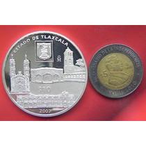 Medalla Estado De Tlaxcala 2007 Plata