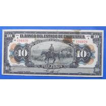 Billete México Banco Del Estado De Chihuahua 10 Pesos 1913