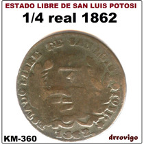 1/4 Real 1862 S.l.p. Republica